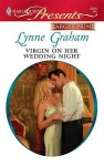 Virgin on Her Wedding Night (Harlequin Presents, #2915) - Lynne Graham