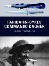 Fairbairn-Sykes Commando Dagger - Leroy Thompson, Howard Gerrard