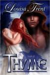 Thyme - Louisa Trent