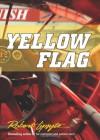Yellow Flag - Robert Lipsyte