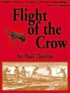 Flight of the Crow [Book 2 of the Calling Crow Series] - Paul Clayton
