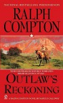 Outlaw's Reckoning - Ralph Compton, Marcus Galloway