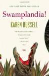 Swamplandia! (Vintage Contemporaries) - Karen Russell