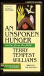Unspoken Hunger - Terry Tempest Williams