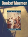 Book of Mormon Seminary Student Study Guide - The Church of Jesus Christ of Latter-day Saints
