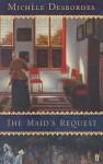 The Maid's Request - Michèle Desbordes