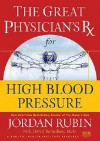 GPRX for High Blood Pressure (Great Physician's Rx Series) - Jordan Rubin, Joseph Brasco