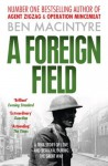 A Foreign Field (Text Only) - Ben Macintyre