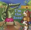 I'm the Boss I'm the Boss - Sam Williams