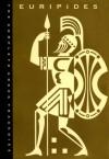 The Complete Greek Tragedies, Volume 4: Euripides - Euripides, David Grene, Richmond Lattimore