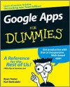 Google Apps For Dummies (For Dummies (Computer/Tech)) - Ryan Teeter, Karl Barksdale