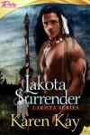 Lakota Surrender (Lakota Series, #1) - Karen Kay