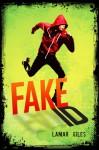 Fake ID - Lamar Giles, L.R. Giles