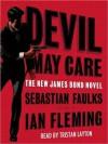 Devil May Care (Audio) - Sebastian Faulks, Tristan Layton