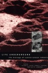 Life Underground: The Biology of Subterranean Rodents - Eileen A. Lacey, Eileen A. Lacey, James L. Patton