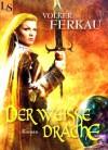 MIttland: Der weiße Drache: Die Drachen-Saga Band 2 von 3 (German Edition) - Volker Ferkau