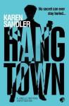 Hangtown: The Second Detective Janelle Watkins Mystery - Karen Sandler