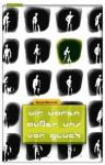 Wir waren außer uns vor Glück (German Edition) - David Marusek