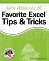 John Walkenbach's Favorite Excel Tips & Tricks - John Walkenbach
