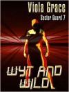Wyt and Wild - Viola Grace