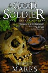 A Good Soldier - Jeffrey Marks