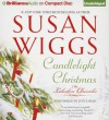 Candlelight Christmas (The Lakeshore Chronicles Series) - Susan Wiggs