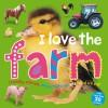 I Love the Farm Sticker Book - Roger Priddy