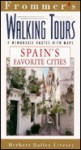 Frommer's Walking Tours: Spain's Favorite Cities - George MacDonald