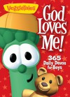 God Loves Me!: 365 Daily Devos for Boys - Big Idea Inc.
