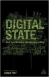 Digital State: How the Internet Is Changing Everything - Simon Pont