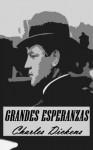 Grandes Esperanzas (Anotado) (Spanish Edition) - Charles Dickens