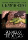 Summer of the Dragon [With Earbuds] (Audio) - Elizabeth Peters, Grace Conlin