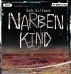 """Narbenkind: Band 2 der """"Victoria-Bergman-Trilogie"""" - Psychothriller - Erik Axl Sund, Thomas M. Meinhardt, Wibke Kuhn"""