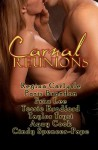Carnal Reunions - Regina Carlysle, Paris Brandon, Fran Lee, Tessie Bradford, Taylor Tryst, Anny Cook, Cindy Spencer-Pape