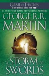 By George R.R. Martin - A Storm of Swords: A Song of Ice and Fire: Book Three (Reprint) (4/28/02) - George R.R. Martin