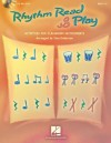 Rhythm Read and Play: Activities for Classroom Instruments (Music Express Books) - Tom Anderson