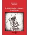 Z dziejów teatru i dramatu bengalskiego - Barbara Grabowska, Bożena Śliwczyńska, Elżbieta Walter