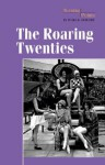 The Roaring Twenties (Turning Points in World History) - Phillip Margulies