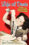 Life Al Dente: Laughter and Love in an Italian-American Family - Gina Cascone