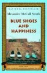 Blue Shoes and Happiness (No. 1 Ladies' Detective Agency, Book 7) - Alexander McCall Smith