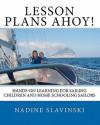Lesson Plans Ahoy! - Nadine Slavinski