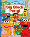 Sesame Street Big Block Party! - Deborah November, Joe Mathieu