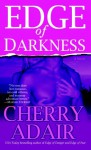 Edge of Darkness - Cherry Adair
