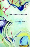 The Concerto Form - Anthony Hawley