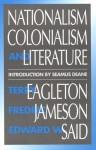 Nationalism, Colonialism, and Literature - Terry Eagleton, Edward W. Said, Fredric Jameson, Seamus Deane
