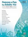 Famous & Fun for Adults -- Pop, Bk 2: 11 Piano Arrangements of Popular Hits - Carol Matz