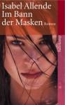 Im Bann Der Masken - Isabel Allende, Svenja Becker