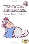 Harold and the Purple Crayon: Harold Finds a Friend (Harold & the Purple Crayon) - HarperFestival, Kevin Murawski, Liza Baker