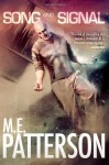 Song and Signal - M.E. Patterson