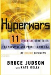 Hyperwars: 11 Strategies For Survival and Profit In the Era of Online Business - Bruce Judson, Kate Kelly